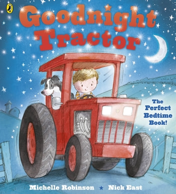 Goodnight Tractor ebook by Michelle Robinson