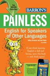 Painless English for Speakers of other Languages ebook by Strausser, Jeffrey