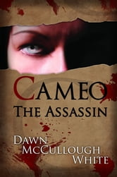 Cameo the Assassin - Book 1 ebook by Dawn McCullough-White