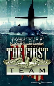 The First Team ebook by John Ball