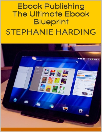 Ebook publishing the ultimate ebook blueprint ebook by stephanie ebook publishing the ultimate ebook blueprint ebook by stephanie harding malvernweather Image collections