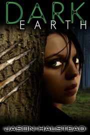 Dark Earth ebook by Jason Halstead