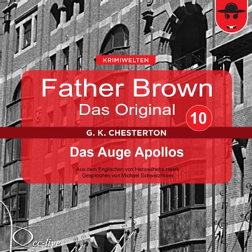 Father Brown 10 - Das Auge Apollos (Das Original) audiobook by Gilbert Keith Chesterton,Hanswilhelm Haefs