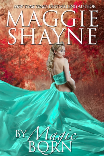By Magic Born ebook by Maggie Shayne