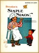 Denslow's Simple Simon : Pictures Book ebook by Denslow, W. W.