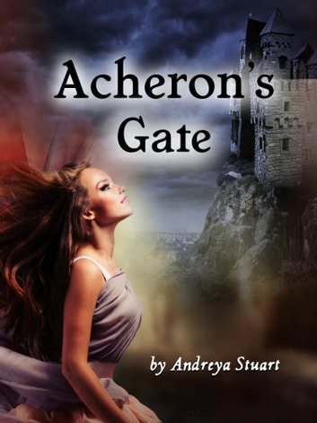 Acheron's Gate: A Demon Romance ebook by Andreya Stuart
