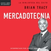 Mercadotecnia audiobook by Brian Tracy