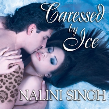 Caressed by Ice audiobook by Nalini Singh