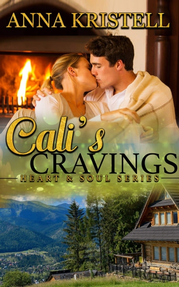 Cali's Cravings ebook by Anna Kristell