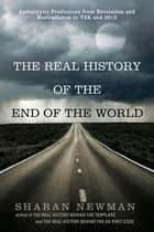 The Real History of the End of the World ebook by Sharan Newman