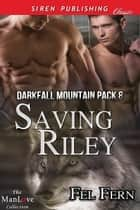 Saving Riley ebook by Fel Fern