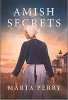Amish Secrets ebook by Marta Perry