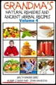 Grandma's Natural Remedies and Ancient Herbal Recipes: Volume 4 ebook by Dueep Jyot Singh,John Davidson