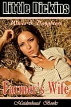 Farmer's Wife ebook by Little Dickins
