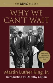 Why We Can't Wait ebook by Dr. Martin Luther King, Jr.
