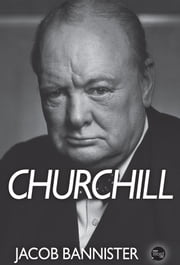 Churchill ebook by Jacob Bannister