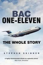 BAC One-Eleven ebook by Stephen Skinner