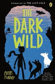 The Dark Wild ebook by Piers Torday
