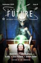 Future Science Fiction Digest Issue 8 ebook by RM Ambrose, David Brin, Julie Novakova,...