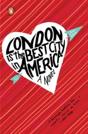 London Is the Best City in America ebook by Laura Dave