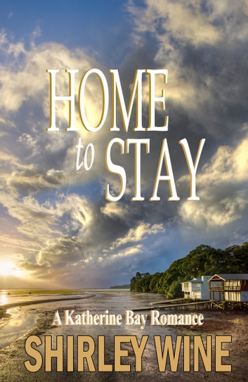 Home To Stay ebook by Shirley Wine