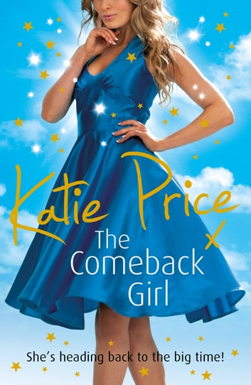 The Come-back Girl ebook by Katie Price