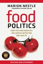 Food Politics ebook by Marion Nestle