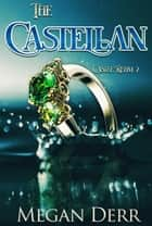 The Castellan ebook by Megan Derr
