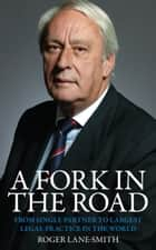 A Fork in the Road ebook by Roger Lane-Smith