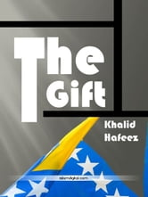 The Gift from Bosnia ebook by Khalid Hafeez