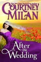 After the Wedding ebook by Courtney Milan