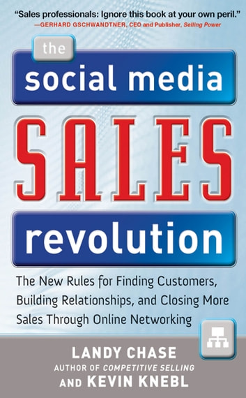 The social media sales revolution the new rules for finding the social media sales revolution the new rules for finding customers building relationships fandeluxe Image collections