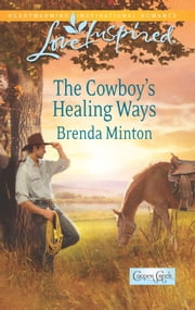 The Cowboy's Healing Ways ebook by Brenda Minton