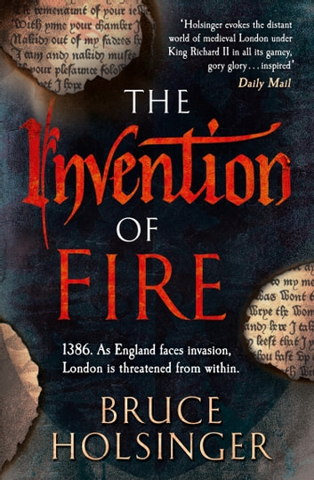 The Invention of Fire ebook by Bruce Holsinger