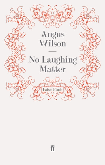No Laughing Matter ebook by Angus Wilson
