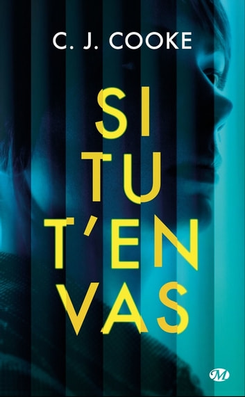 Si tu t'en vas ebook by C. J. Cooke