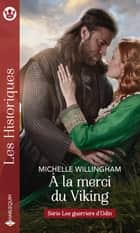 À la merci du Viking ebook by Michelle Willingham