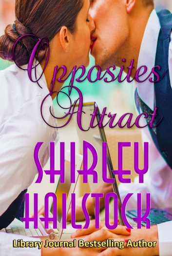 Opposites Attract ebook by Shirley Hailstock