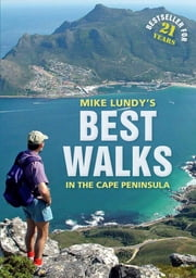 Best Walks in the Cape Peninsula ebook by Mike Lundy