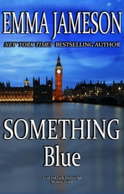 Something Blue - Lord & Lady Hetheridge, #3 ebook by Emma Jameson