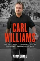 Carl Williams ekitaplar by Adam Shand