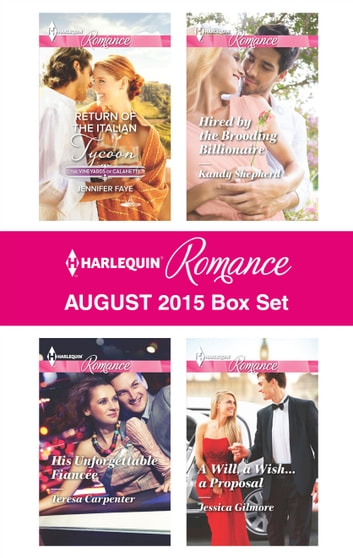 Harlequin Romance August 2015 Box Set - An Anthology ekitaplar by Jennifer Faye,Teresa Carpenter,Kandy Shepherd,Jessica Gilmore