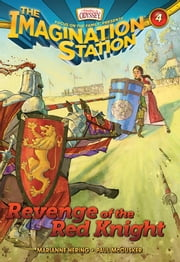 Revenge of the Red Knight ebook by Paul McCusker,Marianne Hering
