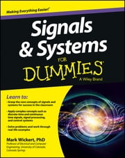 Signals and Systems For Dummies ebook by Mark Wickert