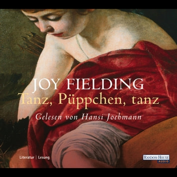 Tanz, Püppchen, tanz audiobook by Joy Fielding