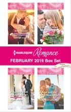 Harlequin Romance February 2016 Box Set - Saved by the CEO\Pregnant with a Royal Baby!\A Deal to Mend Their Marriage\Swept into the Rich Man's World ebook by Barbara Wallace, Susan Meier, Michelle Douglas,...