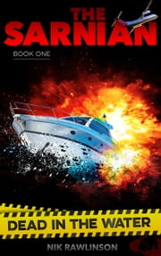 The Sarnian: Dead in the Water ebook by Nik Rawlinson