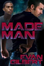 Made Man ebook by Evan Gilbert