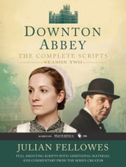 Downton Abbey Script Book Season 2 ebook by Julian Fellowes