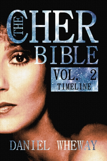 The cher bible vol 2 timeline ebook by daniel wheway the cher bible vol 2 timeline ebook by daniel wheway fandeluxe Image collections